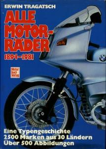 Erwin Tragatsch Alle Motorräder 1894-1981
