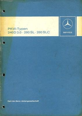 Mercedes-Benz 240 D 3.0 / 280 SL / SLC Reparaturanleitung 7.1974 0