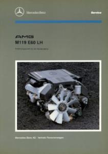 Mercedes-Benz Typ M 119 E 60 LH AMG Reparaturanleitung 1.1993