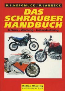 Nepomuck / Janneck Das Schrauber Handbuch 1997
