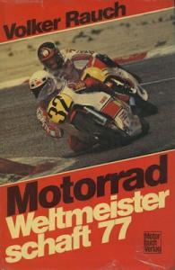 Motorrad WM 1977 Volker Rauch