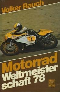 Motorrad WM 1978 Volker Rauch