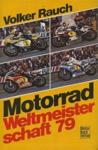 Motorrad WM 1979 Volker Rauch