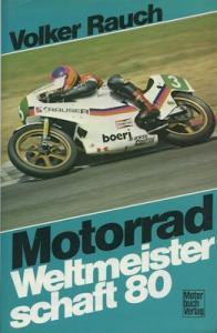 Motorrad WM 1980 Volker Rauch