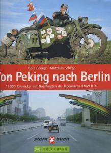 George / Schepp Von Peking nach Berlin 2006