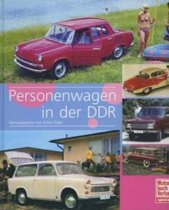 Achim Gaier Personenwagen in der DDR 2006