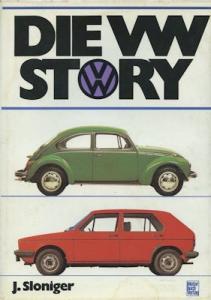 J. Sloniger Die VW Story 1981
