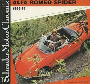 Schrader Motor Chronik Alfa Romeo Spider 1955-1986