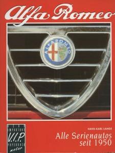 Hans-Karl Lange Alfa Romeo Serienautos seit 1950 von 1992