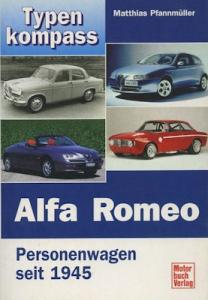Matthias Pfannmüller Typenkompass Alfa Romeo seit 1945 von 2003