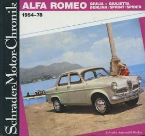 Schrader Motor Chronik Alfa Romeo Giulia + Giulietta 1954-1978 von 1989