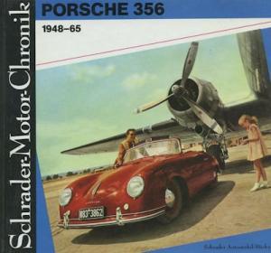 Schrader Motor Chronik Porsche 356 1948-1965 von 1988