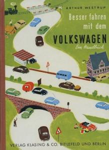 Artur Westrup Besser fahren mit dem VW 1954