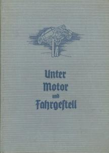 Zogbaum, Emil A. Unter Motor und Fahrgestell 1938