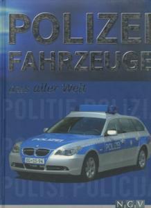Hans Isenberg Polizei Fahrzeuge aus aller Welt ca. 2010
