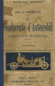 Dott. G. Pederetti Il Conducente d`Automobili 1926