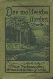 Der waldreiche Norden Berlins Verlag W. Möller 1927