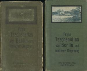 Peip`s Taschenatlas von Berlin und weiterer Umgebung 1914