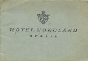 Hotel Nordland / Berlin Brochüre 1920er Jahre