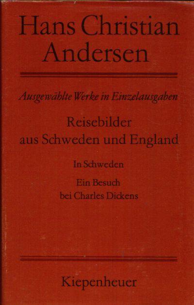 Reisebilder aus Schweden und England In Schweden. Ein Besuch bei Charles Dickens.