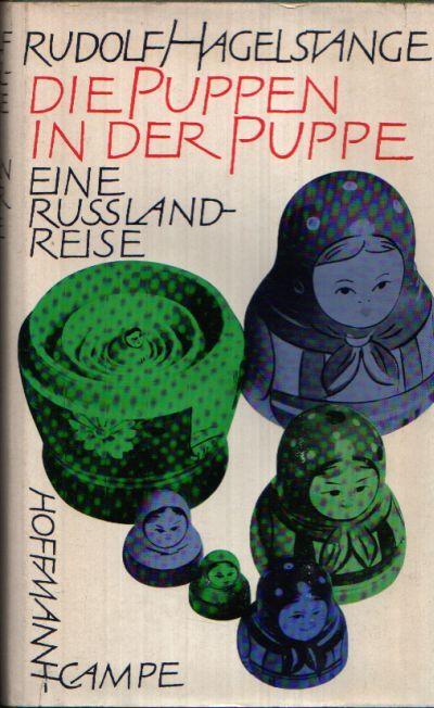 Die Puppen in der Puppe Eine Rußlandreise