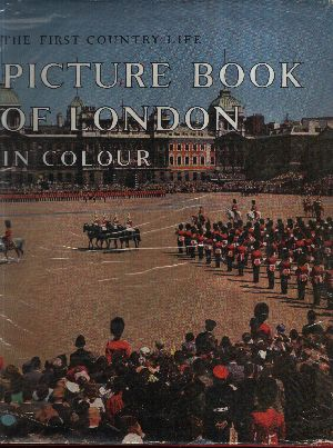 Country life Pictur Book of London The First Country Life