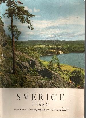 Schweden in Farbe Eine bunte Bildfolge Schwedischer Landschaften
