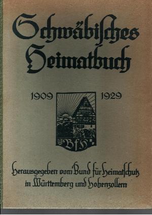 Schwäbisches Heimatbuch 1929