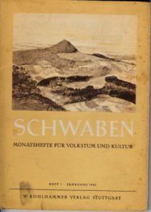 Schwaben Monatshefte für Volkstum und Kultur - Heft 1, Jahrgang 1940