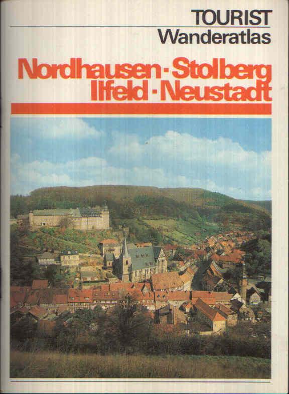 Nordhausen - Stolberg - Ilfeld - Neustadt Tourist Wanderatlas