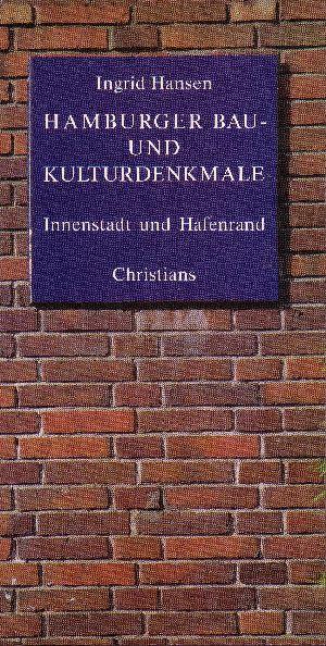 Hamburger Bau- und Kulturdenkmale Innenstadt und Hafenrand