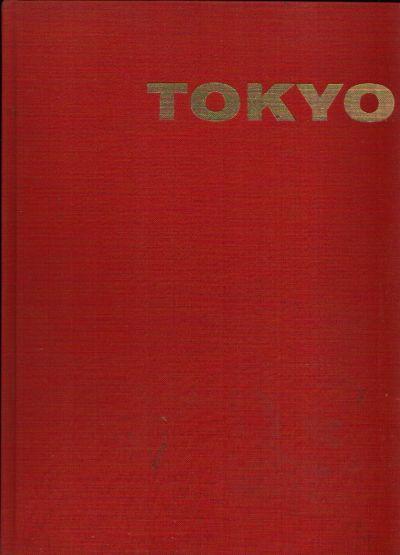 Tokyo Ein Photobuch mit 40 Seiten Text und 93 Bildseiten, davon 9 in Farben Aufnahmen vom Verfasser