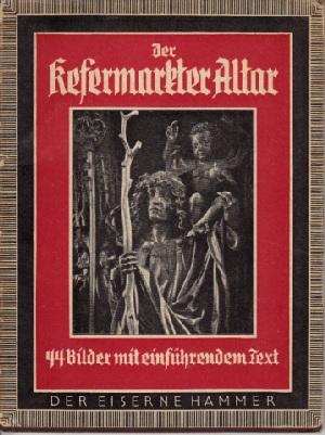Der Kesermarkter Altar 45 Bilder vom Straßburger Münster