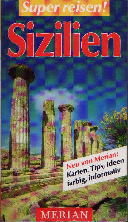 Sizilien Super reisen - Merian