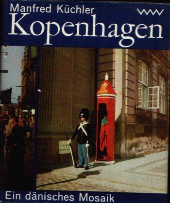 Kopenhagen Ein dänisches Mosaik