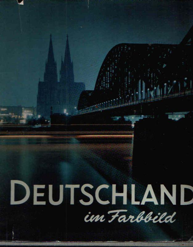Deutschland im Farbbild Einleitung von Rudolf Hagelstange. Bilderläuterungen von Rudolf Hagelstange und Wolfgang Martin Schede.