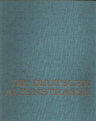 Die deutsche Alpenstraße Vom Bodensee zum Königssee