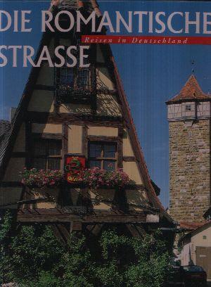 Reisen in Deutschland: Die Romantische Strasse -