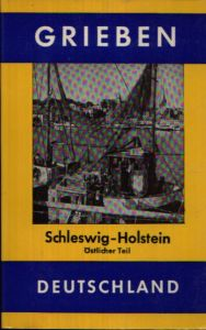 Grieben-Reiseführer - Schleswig-Holstein - östlicher Teil Grieben-Reiseführer