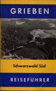Grieben-Reiseführer - Schwarzwald Süd Band 238