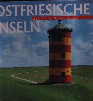Reisen in Deutschland: Ostfriesische Inseln