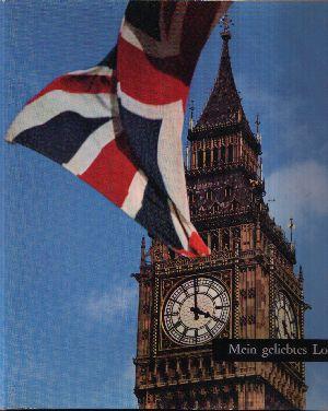 Mein geliebtes London Einleitung von Kleber Haedens - Begleittext und Bildunterschriften von Michel Déon - Photographien von Arpad Elfer, Jacques Verroust, Patrice Molinard und Charles Lenars
