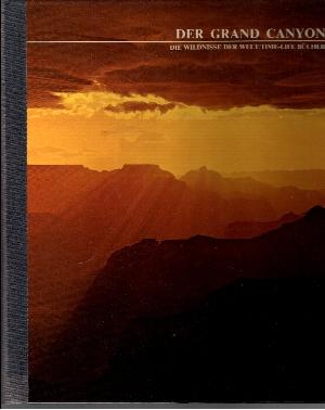 Der Grand Canyon Die Wildnisse der Welt