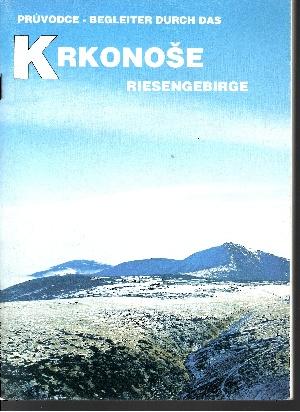 Krkonose Begleiter durch das Riesengebirge