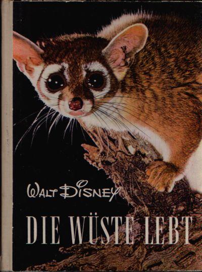 Die Wüste lebt Entdeckungsreisen im Reiche der Natur . Nach dem Film beschrieben von Manfred Hausmann.