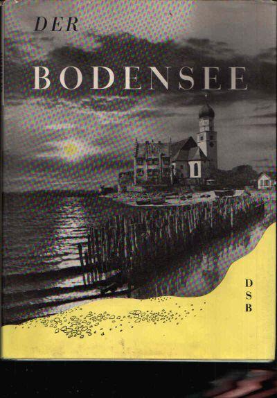 Der Bodensee Mit einer Einführung und einer Karte