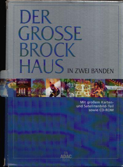 Der grosse Brockhaus in zwei Bänden Medienkombination: mit großem Karten- und Satellitenbild-Teil sowie CD-ROM (CD-ROM ist nicht dabei)