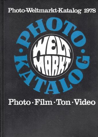 Photo-Weltmarkt-Katalog 1978 - Photo, Film, Ton, Video