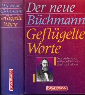 Der neue Büchmann - Geflügelte Worte