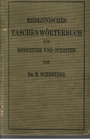 Medizinisches Taschenwörterbuch für Mediziner und Juristen